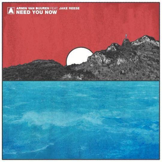 Coverafbeelding Armin Van Buuren feat. Jake Reese - Need You Now
