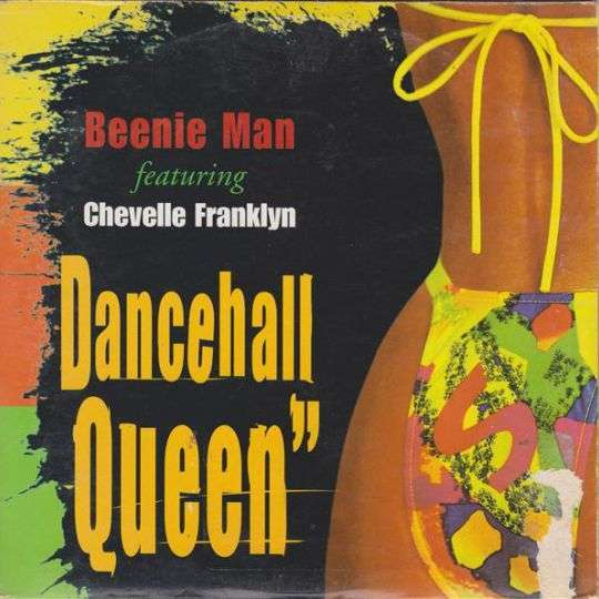 Coverafbeelding Dancehall Queen - Beenie Man Featuring Chevelle Franklyn