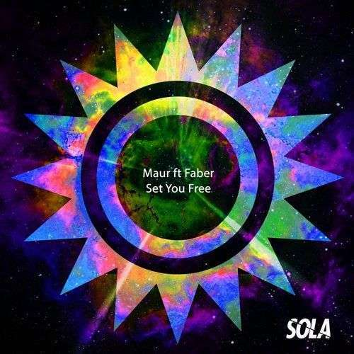 Coverafbeelding Maur ft Faber - Set You Free