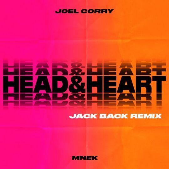 Coverafbeelding Joel Corry & MNEK - Head&Heart - Jack Back Remix