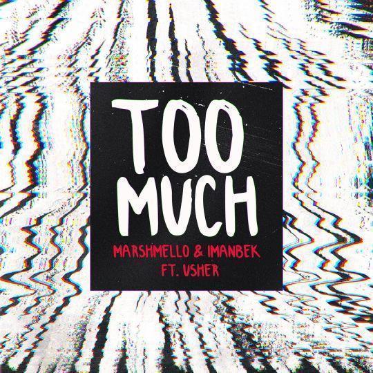 Coverafbeelding Marshmello & Imanbek ft. Usher - Too Much