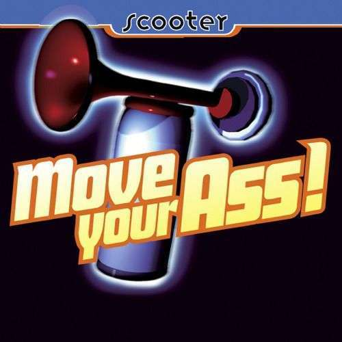Coverafbeelding Move Your Ass! - Scooter