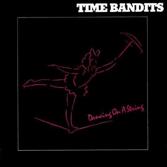 Coverafbeelding Dancing On A String - Time Bandits