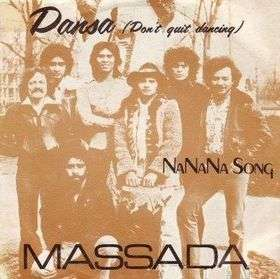 Coverafbeelding Massada - Dansa (Don't Quit Dancing)