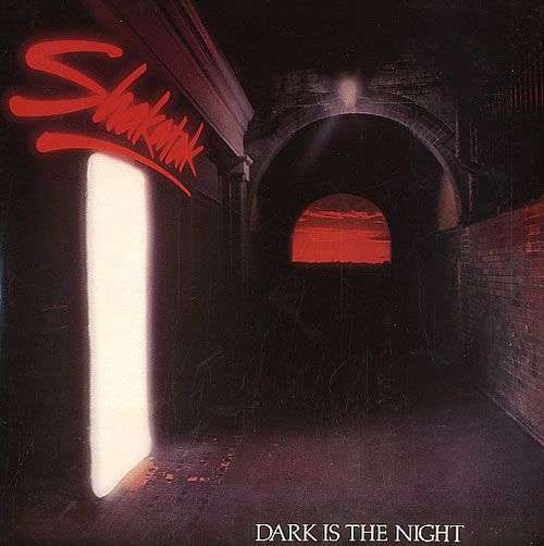 Coverafbeelding Shakatak - Dark Is The Night