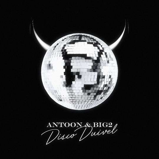 Coverafbeelding Disco Duivel - Antoon & Big2