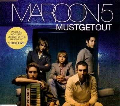 Coverafbeelding Maroon 5 - Must Get Out