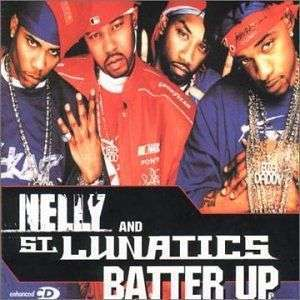 Coverafbeelding Batter Up - Nelly And St. Lunatics