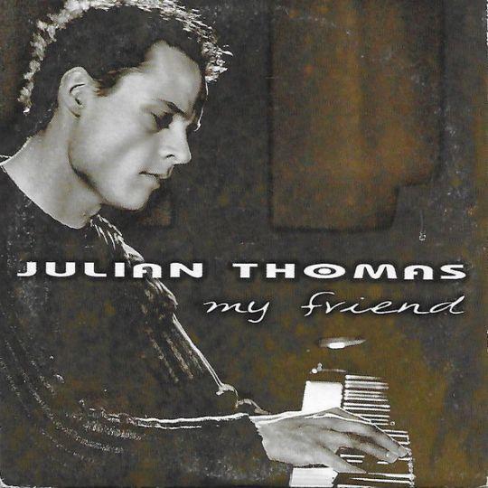 Coverafbeelding Julian Thomas - My Friend