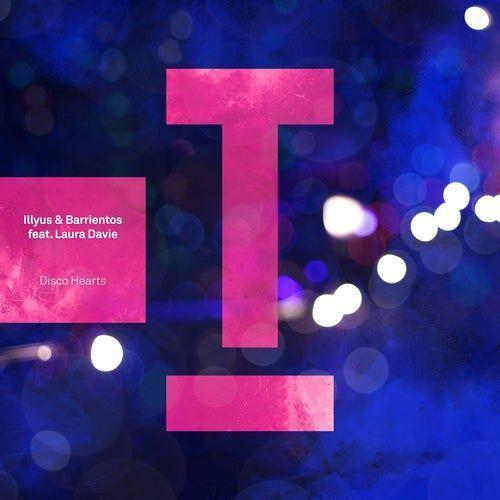 Coverafbeelding Illyus & Barrientos feat. Laura Davie                         - Disco Hearts
