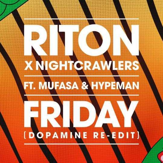 Coverafbeelding Friday (Dopamine Re-Edit) - Riton X Nightcrawlers Ft. Mufasa & Hypeman