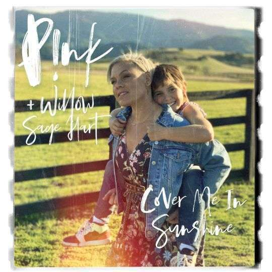 Coverafbeelding Cover Me In Sunshine - P!nk + Willow Sage Hart