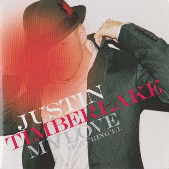 Coverafbeelding My Love - Justin Timberlake Featuring T.i.
