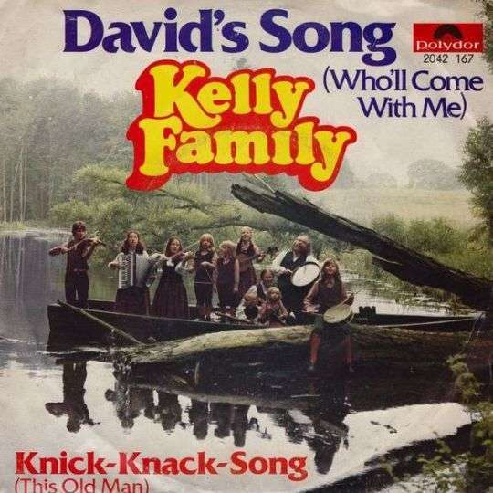 Coverafbeelding Kelly Family - David's Song (Who'll Come With Me)