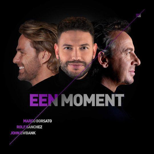 Coverafbeelding Een Moment - Marco Borsato & Rolf Sanchez & John Ewbank