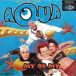 Coverafbeelding My Oh My - Aqua