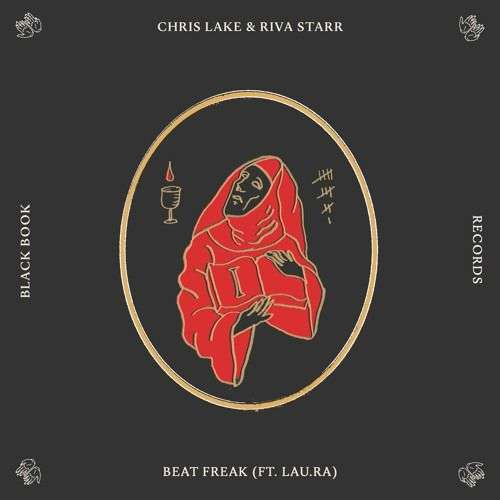 Coverafbeelding Chris Lake & Riva Starr ft. Lau.Ra - Beat Freak