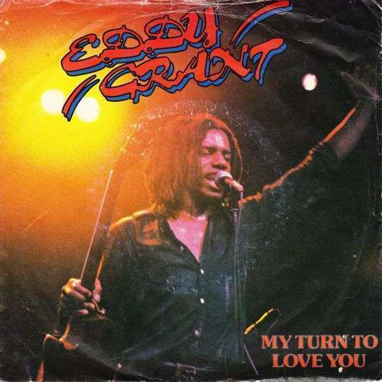 Coverafbeelding My Turn To Love You - Eddy Grant