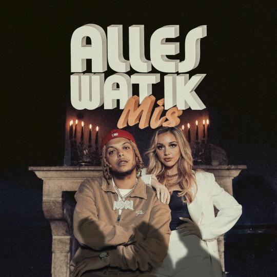 Coverafbeelding Alles Wat Ik Mis - Ronnie Flex & Emma Heesters