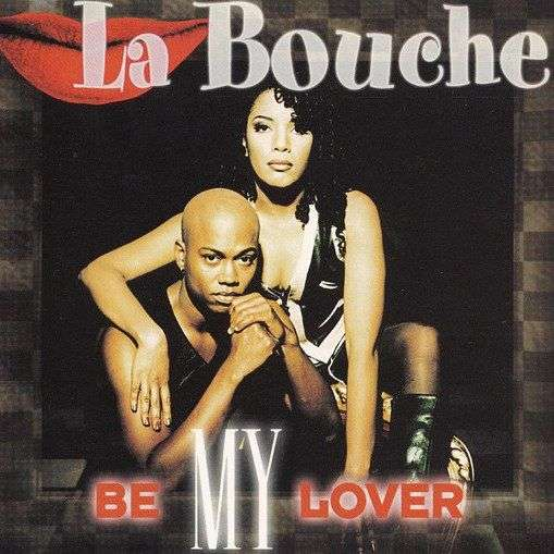 Coverafbeelding Be My Lover - La Bouche