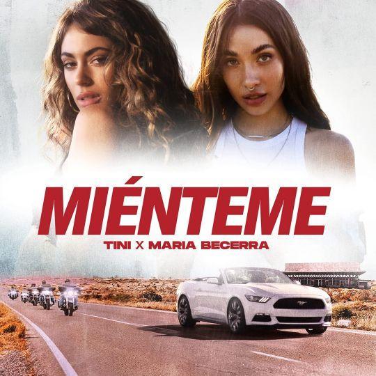 Coverafbeelding Tini x Maria Becerra - Miénteme