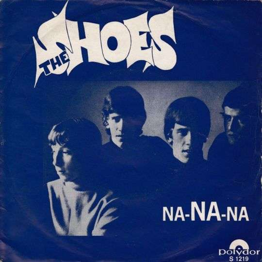 Coverafbeelding Na-na-na - The Shoes