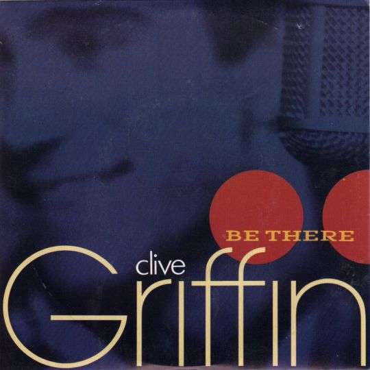 Coverafbeelding Clive Griffin - Be There