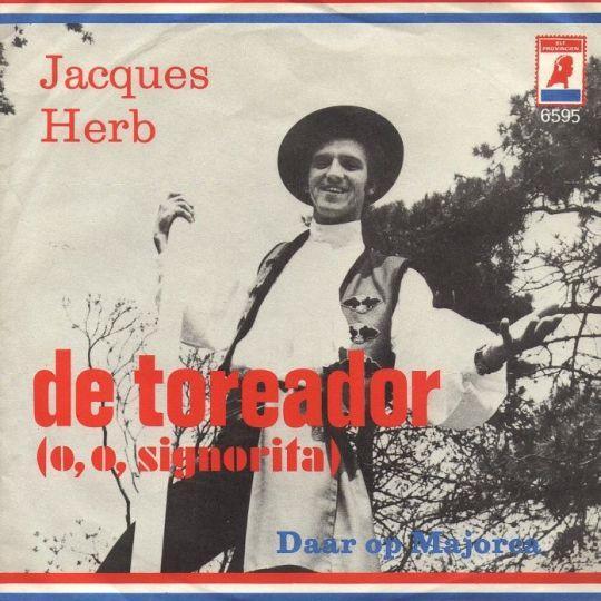Coverafbeelding Jacques Herb - El Toreador// De Toreador (O, O, Signorita)