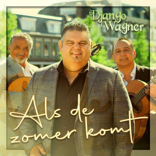 Coverafbeelding Django Wagner - Als De Zomer Komt