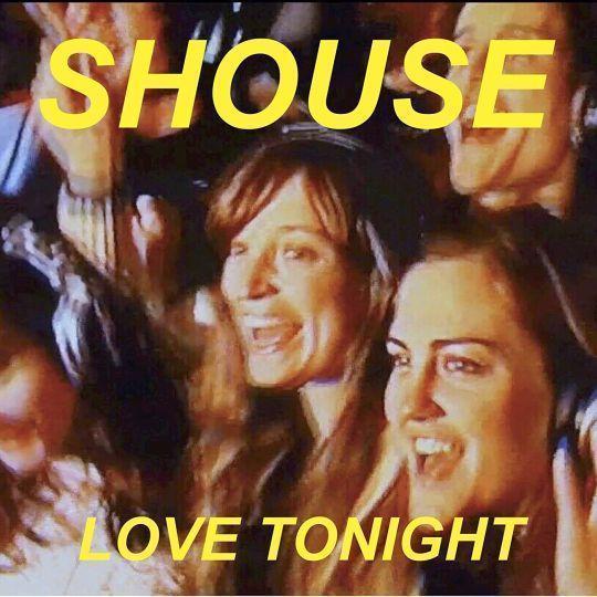 Coverafbeelding Shouse - Love Tonight