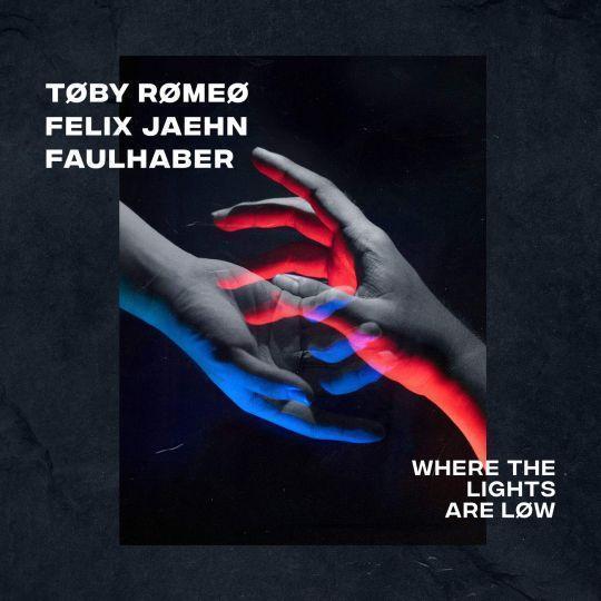 Coverafbeelding Where The Lights Are Løw - Tøby Rømeø & Felix Jaehn & Faulhaber