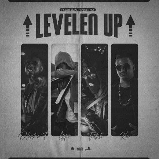 Coverafbeelding Levelen Up - Fatah, Lijpe & Henkie T Feat. Ka