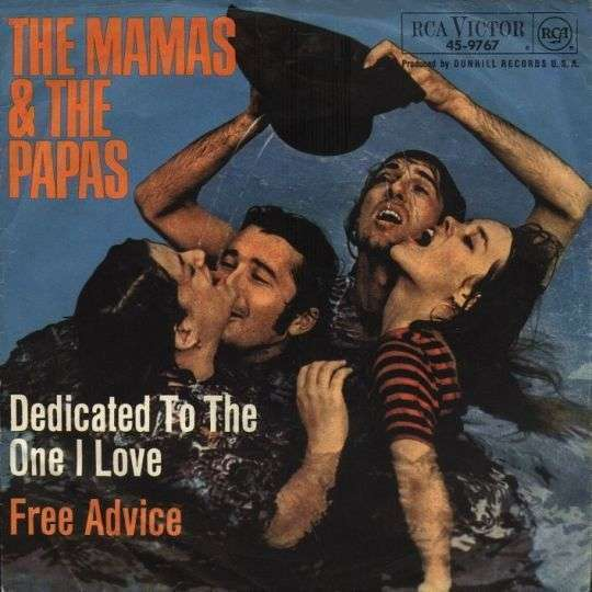 Coverafbeelding Dedicated To The One I Love - The Mamas & The Papas