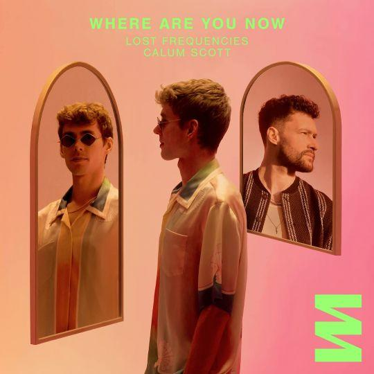 Coverafbeelding Where Are You Now - Lost Frequencies & Calum Scott