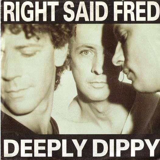 Coverafbeelding Deeply Dippy - Right Said Fred