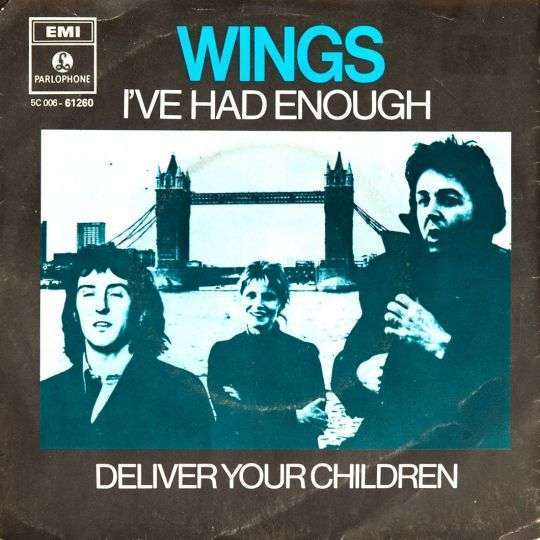 Coverafbeelding I've Had Enough/ Deliver Your Children - Wings