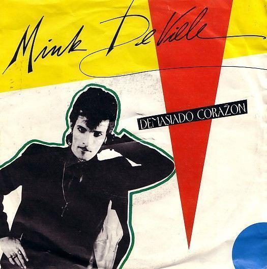 Coverafbeelding Demasiado Coraz̃on - Mink Deville