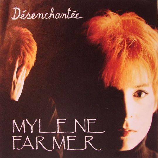 Coverafbeelding Mylene Farmer - Désenchantée