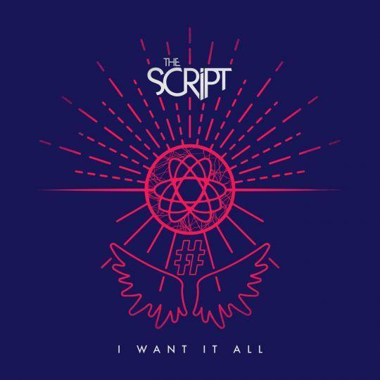 Coverafbeelding I Want It All - The Script