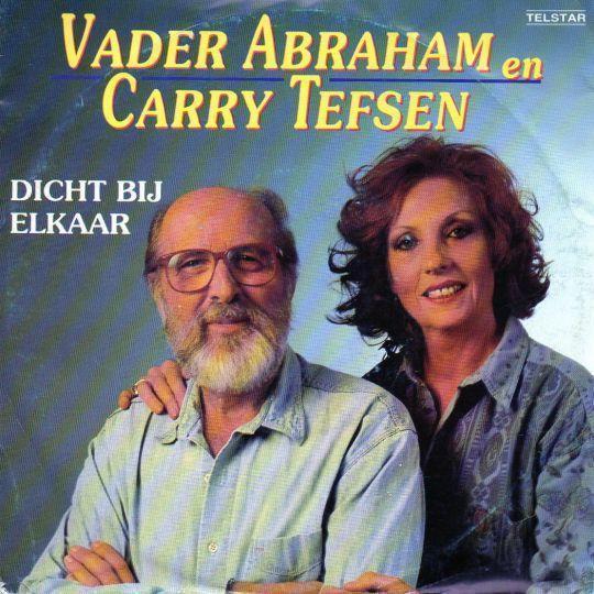 Coverafbeelding Dicht Bij Elkaar - Vader Abraham En Carry Tefsen