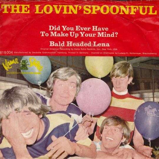 Coverafbeelding The Lovin' Spoonful - Did You Ever Have To Make Up Your Mind?