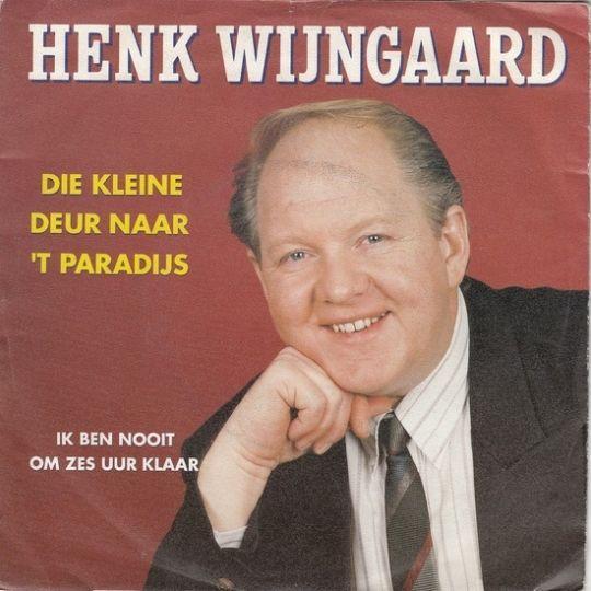 Coverafbeelding Die Kleine Deur Naar 't Paradijs - Henk Wijngaard