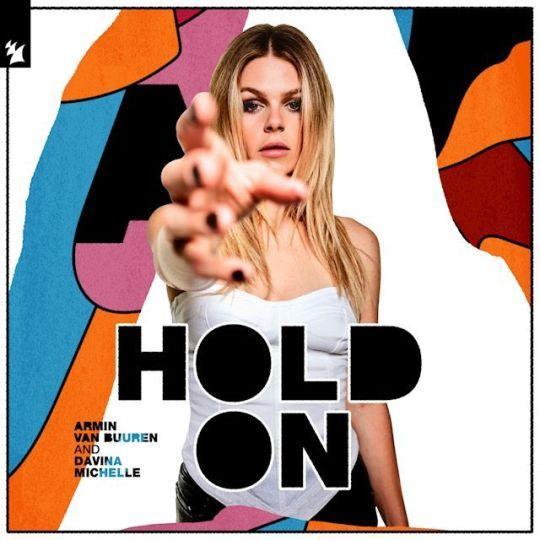Coverafbeelding Hold On - Armin Van Buuren And Davina Michelle