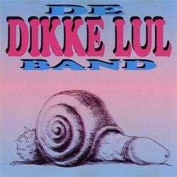 Coverafbeelding De Dikke Lul Band - Dikke Lul