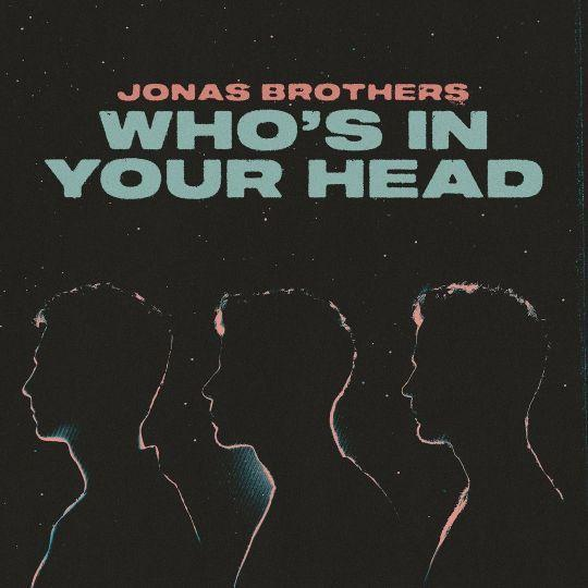 Coverafbeelding Who's In Your Head - Jonas Brothers