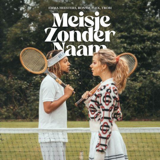 Coverafbeelding Meisje Zonder Naam - Emma Heesters, Ronnie Flex, Trobi