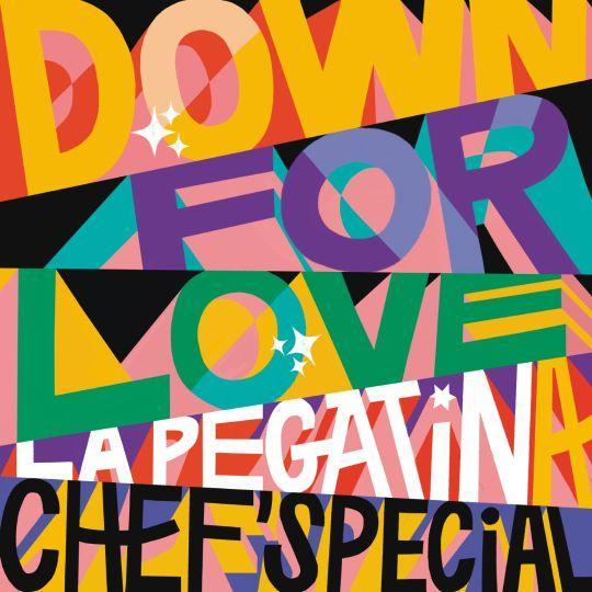 Coverafbeelding Down For Love - La Pegatina & Chef'special