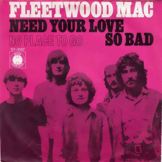 Coverafbeelding Need Your Love So Bad - Fleetwood Mac
