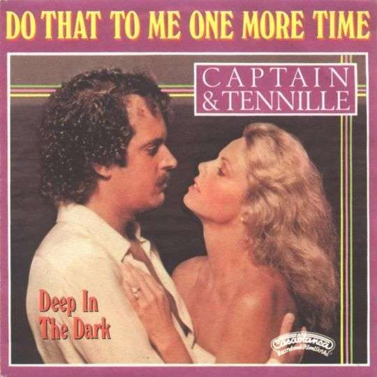 Coverafbeelding Captain & Tennille - Do That To Me One More Time