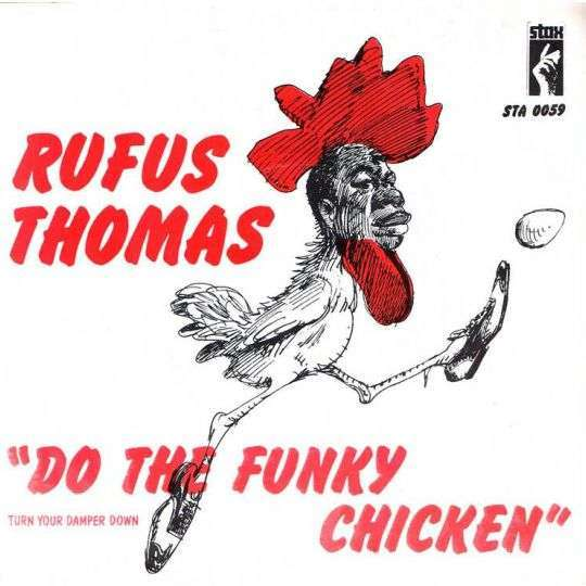 Coverafbeelding Rufus Thomas - Do The Funky Chicken